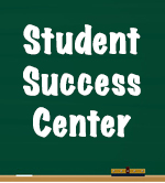 A blackboard with the words 'Student Success Center' on it.