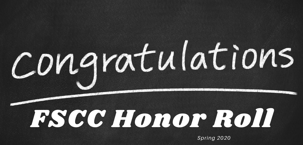 "chalkboard with ""congratulations fscc honor roll spring 2020"" written in the middle"