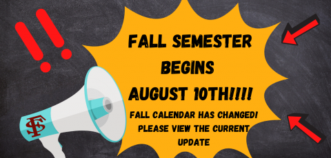 "chalkboard with a megaphone with a yellow message coming out that says ""fall semester begins august 10th, fall calendar has changed please read the current update"". Has a double exclamation point on the left and two arrows on the right"