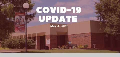 "picture of the FSCC administrative building with a red tint over the picture and the phrase ""COVID-19 UPDATE May 4, 2020"" written in the middle."