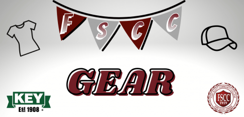 """gray background with a maroon and gray birthday type banner with """"FSCC"""" written in the triangles, a shirt icon on the left, hat icon on the right, KEY logo in the bottom left corner, FSCC seal in the bottom right, and GEAR written in the middle"""