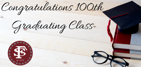 """picture of a graduation cap on top of two books with """"congratulations 100th graduating class"""" written at the top and the fs logo in the bottom left corner"""