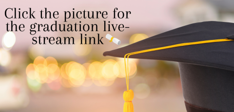 "picture of a graduation cap with ""click the picture for the graduation live stream link"" written at the top left corner"