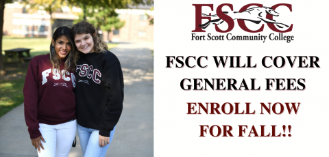 """picture of two girls in FSCC gear with """"fscc will cover general fees enroll now for fall """" written on the side."""